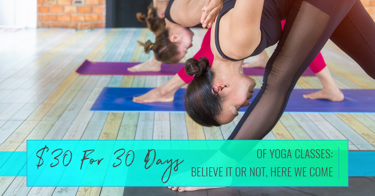 Yoga Classes Austin See How 30 For 30 Days Can Change Your Life